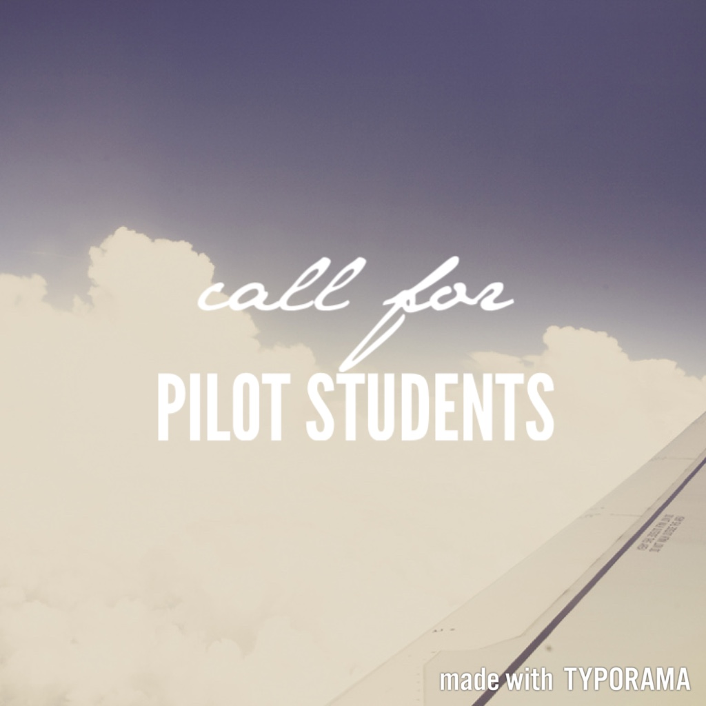 "a part of an airplane wing up in the clouds, with the text ""call for PILOT STUDENTS"""